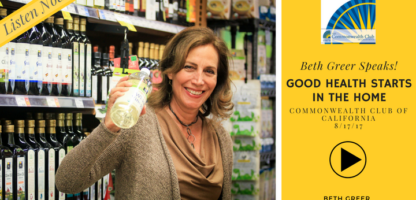 Good Health Starts in the Home [Podcast] | Beth Greer Speaks | Commonwealth Club of California