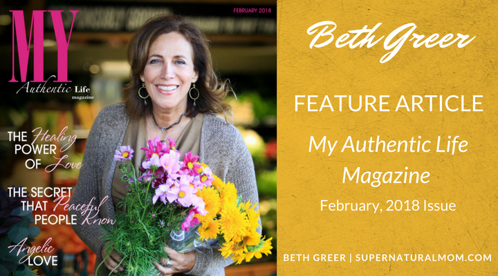 "Image: Beth Greer on the cover of ""My Authentic Life Magazine,"" February 2018 issue, for her Featured Article, ""How to Live a Healthier, Happier Life"""
