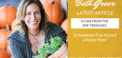 EMF Case Study: A Headache-Free Kid and a Happy Mom