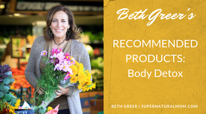 Beth Greer's Recommended Products - Body Detox
