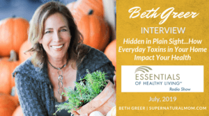 "Beth Greer Interview: Hidden in Plain Sight...How Everyday Toxins in Your Home Impact Your Health on the ""Essentials of Healthy Living"" Radio Show with host, Dana Laake"